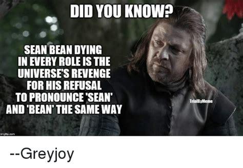 Sean Bean Meme Generator - 25 best memes about sean bean sean bean memes
