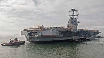 Gerald Ford Carrier New Carrier Gerald R Ford Underway For 1st Time