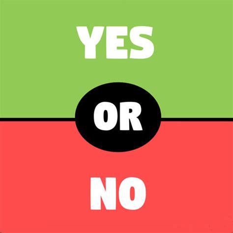 Or Yes Or No Questions Yes Or No Questions By Dh3 Ltd