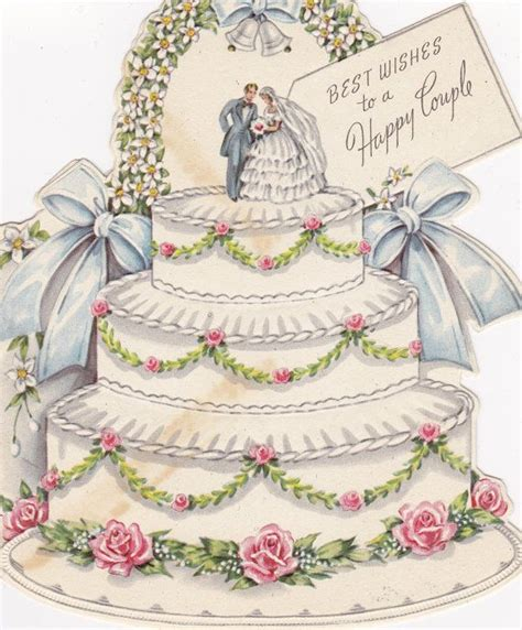 Wedding Wishes On Cake by 117 Best Images About Images Vintage Wedding On