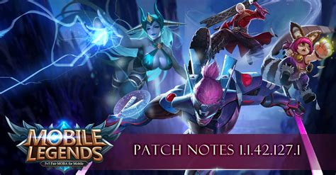 mobile legends new 2018 new patch notes 1 1 42 1271 2018 mobile