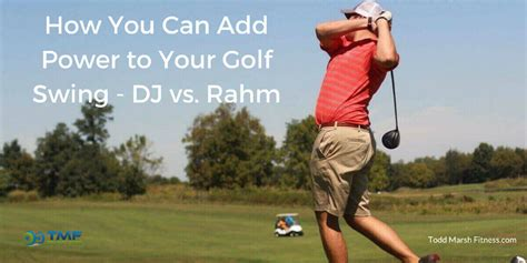 how to get more power in your golf swing how you can add power to your golf swing dj vs rahm