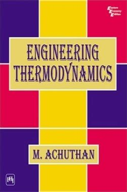 engineering thermodynamics  achuthan