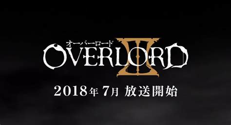 anime yang akan rilis 2018 overlord season 3 akan di rilis tahun 2018 teknosid