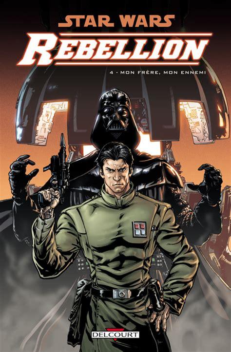 b074yhdy9r mon meilleur ennemi les freres review star wars rebellion volume 4 mon fr 232 re mon