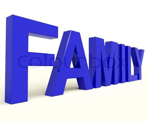 Symbol Zusammenhalt by Familie Wort Als Symbol Der Elternschaft Und Zusammenhalt