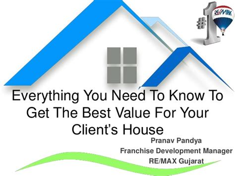 everything you need to to get the real value for your