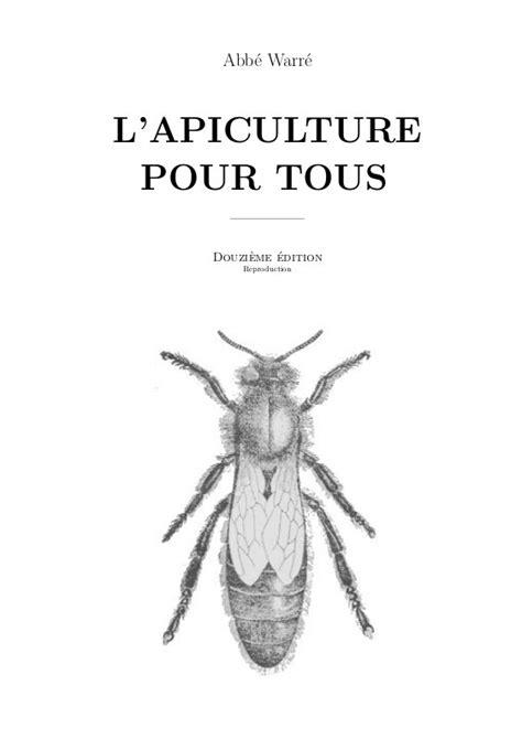 L'apiculture pour tous - Abbé Warré - Apiculture et Ruche