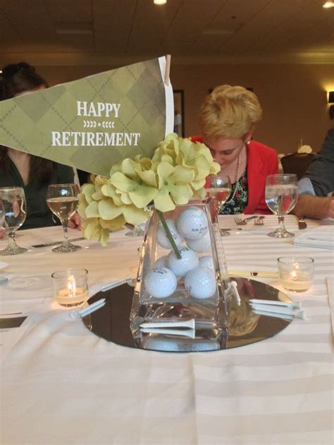 Pin By Jolene Le Cren Mingacci On Party Ideas Pinterest Retirement Centerpiece Ideas
