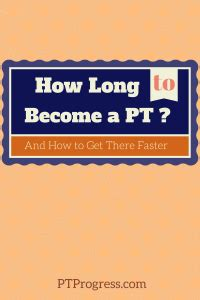how does it take to a therapy becoming a pt archives physical therapy schools clinics and resources