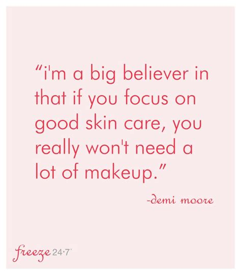 He Doesnt Like Alot Makeup by 61 Best Skincare Quotes Images On Proverbs