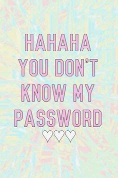 emoji password wallpaper 1000 images about haha you don t know my password on