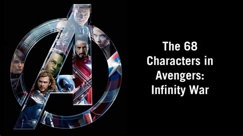all marvel infinity characters marvel studios the 68 characters in infinity