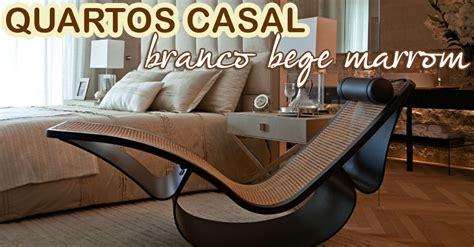 Expo Home Decor by Quartos De Casal Com Decora 231 227 O Neutra Branco Bege