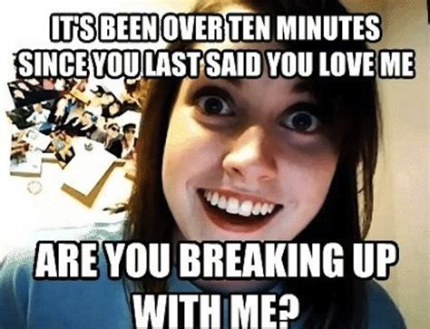 Obsessed Girlfriend Meme - obsessed girlfriend quotes quotesgram