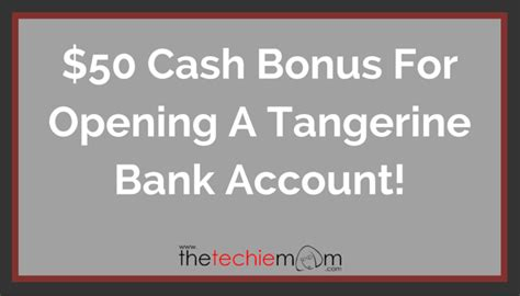 open a direct bank account 50 bonus for opening a tangerine bank account the