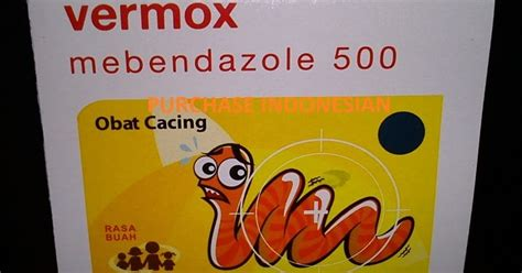 Obat Cacing Vermox 500 one million dreams minum obat cacing siapa takut