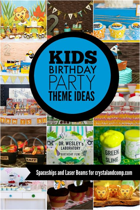 themes to party 100 kids birthday party themes
