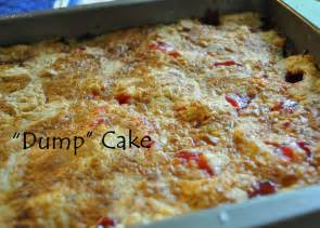 famfriendsfood family recipe quot dump quot cake and quot what can i do quot