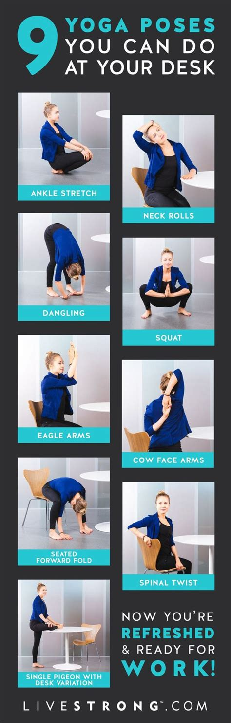 Poses To Do At Your Desk 9 poses you can do at your desk right now