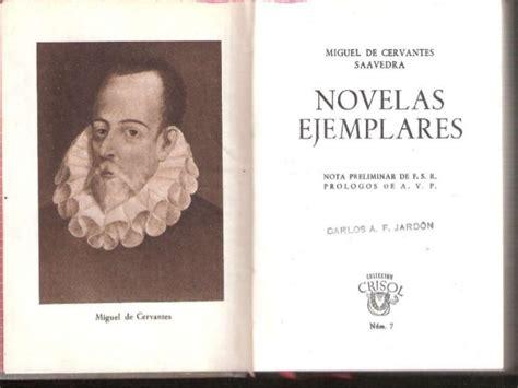 novelas ejemplares vol 1 las novelas ejemplares