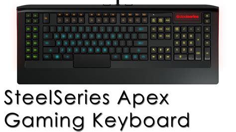 Steelseries Apex Gaming Keyboard steelseries apex gaming keyboard recenzja review eng sub available