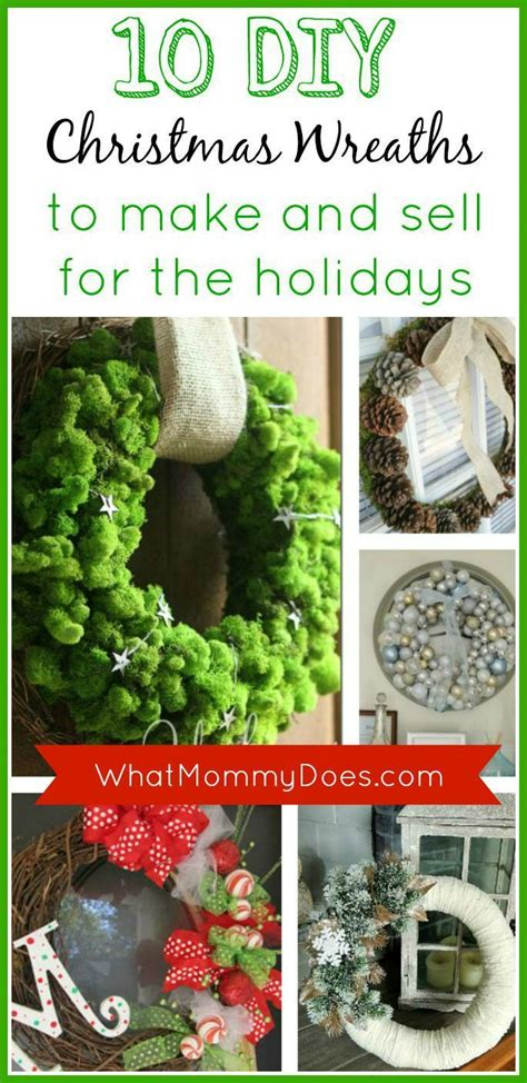 crafts can make and sell wreaths to make and sell for the holidays