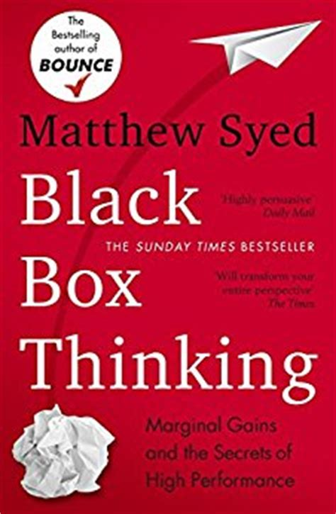 black box thinking the 1473613779 black box thinking the surprising truth about success ebook matthew syed amazon co uk kindle