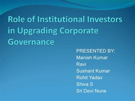 Corporate Governance Ppt For Mba by Of Institutional Investors In Corporate Governance
