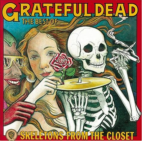 Grateful Dead Best Of Skeletons From The Closet by The Best Of Skeletons From The Closet The Grateful Dead Grtflded Gh1