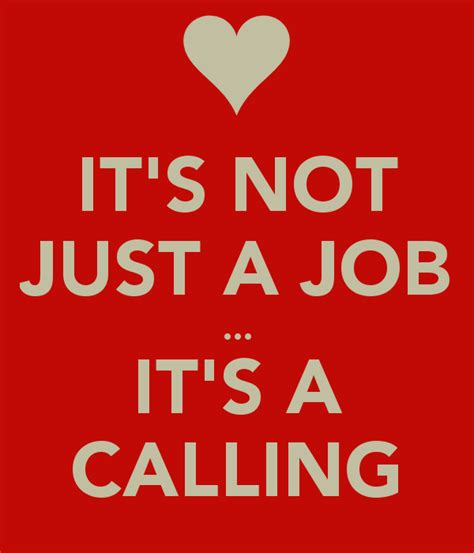 Not Just A it s not just a it s a calling poster cna keep