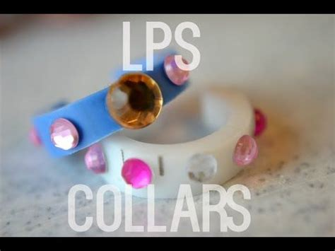 How To Make Lps Stuff Out Of Paper - lps diy collars 2 littlest pet shop diy