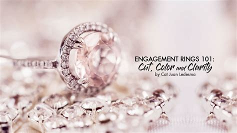 cut clarity color engagement rings 101 cut color clarity and carat calyxta