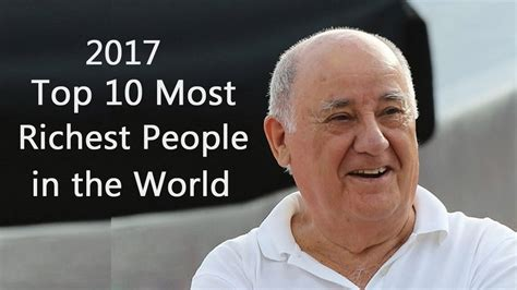 top 10 most richest in the world 2017