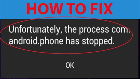 android phone has stopped how to fix unfortunately the process android phone has stopped