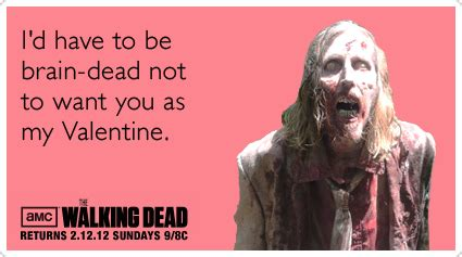 happy valentines day walking dead stupid zombies on zombies the zombies and