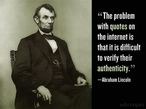 Abraham Lincoln Meme - abraham lincoln internet quote memes
