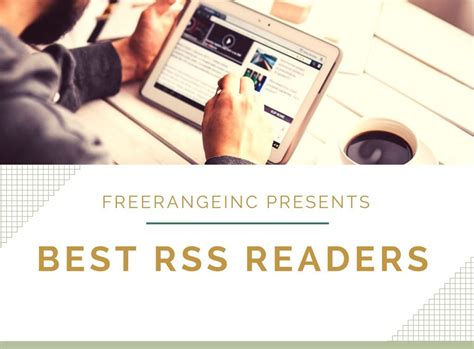 best rss reader android productivity how to be more productive freerange communications