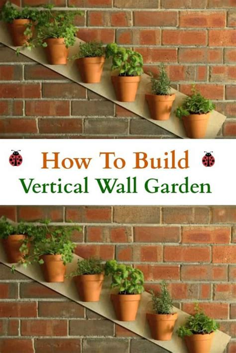 How To Build A Vertical Wall Garden Jodeze Home And Garden How To Make A Vertical Wall Garden