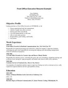 Front Desk Clerk Resume by Office Front Desk Resume Sle Objective Profile Include Work Experience In Executive