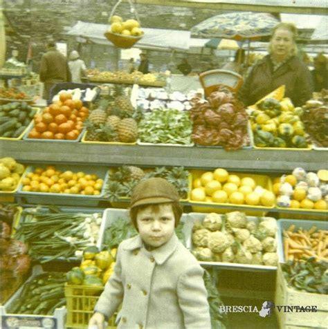 banco di bresc banco di frutta in piazza rovetta a brescia brescia vintage