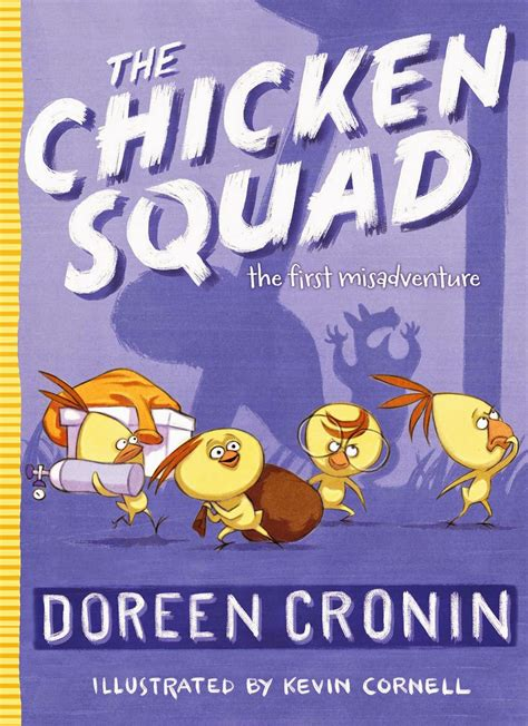 and chicken books the book chicken squad by doreen cronin essential