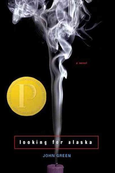 looking for alaska book review looking for alaska by john green nothing but reviews