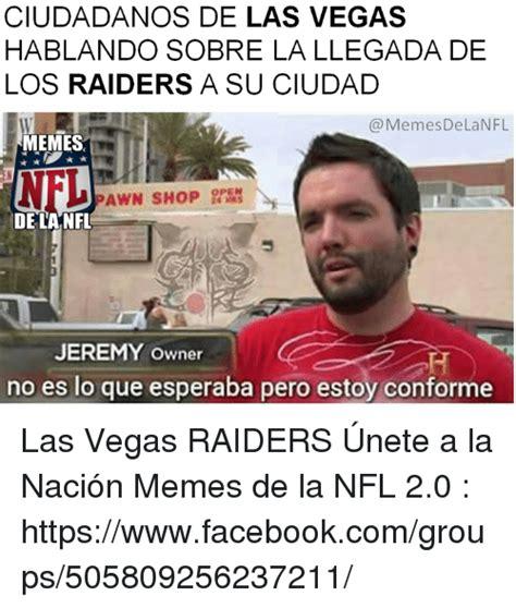 Memes De Las Vegas - 25 best memes about la llegada la llegada memes