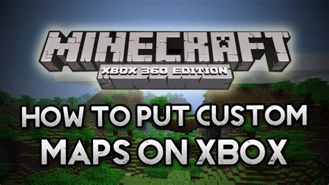 how to install custom maps in minecraft minecraft xbox 360 putting custom maps on your xbox