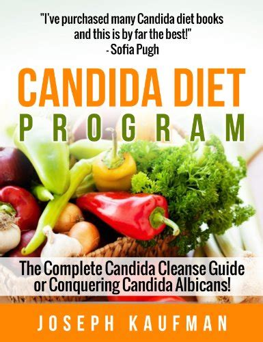 Detox Candida Diet Die by Candida Diet Cleanse Program The Complete Candida Cure