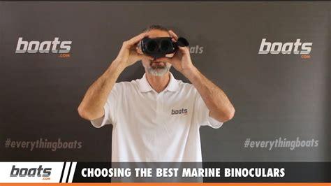 best binoculars for boating boating tips choosing the best marine binoculars youtube