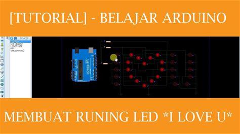membuat lu led belajar tutorial belajar arduino dengan mudah membuat running