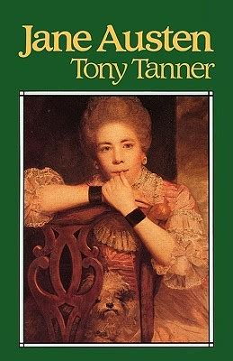 biography jane austen book jane austen by tony tanner reviews discussion