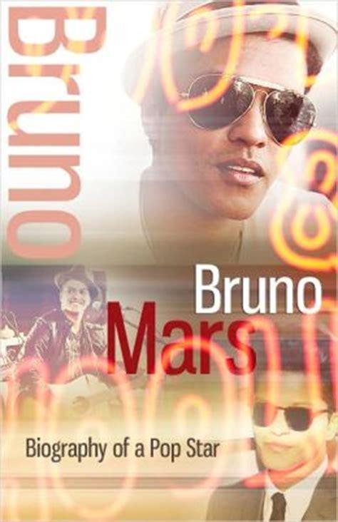 bruno mars biography book bruno mars biography of a pop star by bieber j smith